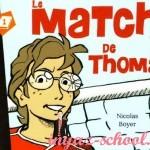 """Адаптированная книга Nicolas Boyer  """"Le Match de Thomas"""" на французском языке + CD. Уровень А1 и выше"""