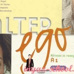 Выбираем учебник по французскому. Alter ego 1: Méthode de français — теперь европейский учебник доступен всем!