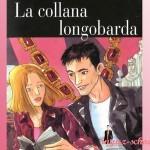 Аудиокниги на итальянском: La Collana Longobarda (pdf+mp3)